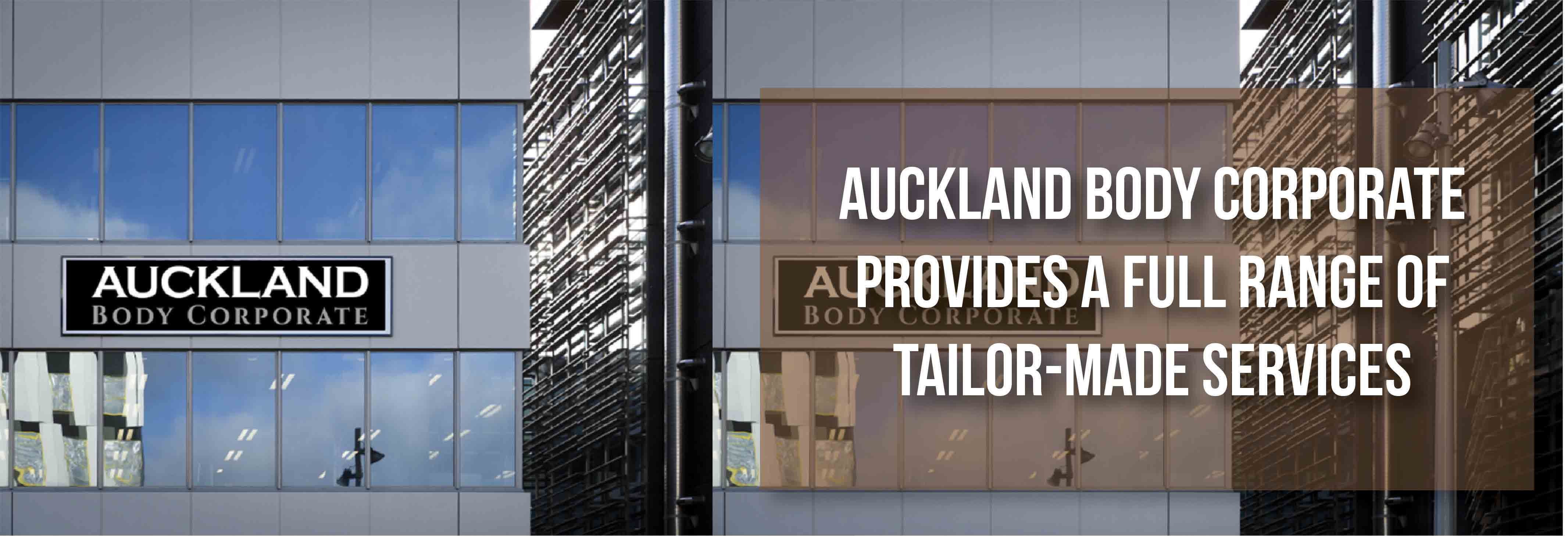 Auckland Body Corporate tailor made service